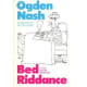 Bed Riddance: a Posy for the indisposed