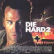 Die Hard 2 poster.  For this movie all reality needs to be suspended.