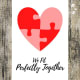 We Fit Perfectly Together Greeting Card