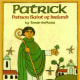 Patrick: Patron Saint of Ireland by Tomie dePaola