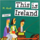 This Is Ireland by Miroslav Sasek - All images are from amazon.com.
