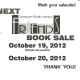 Hand out reminders at the current sale for the next one. Keep your buyers coming back.
