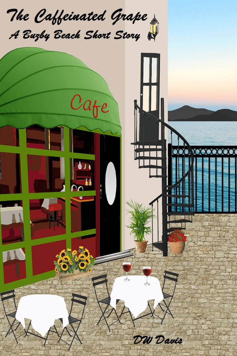 The Caffeinated Grape (A Buzby Beach Novelette) Chapter 02