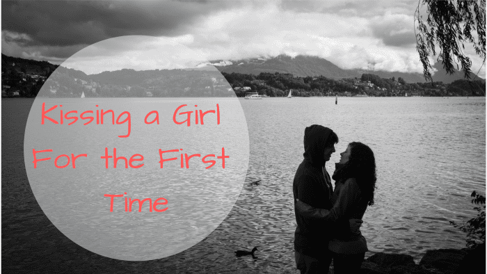 How to Kiss a Girl for the First Time - PairedLife