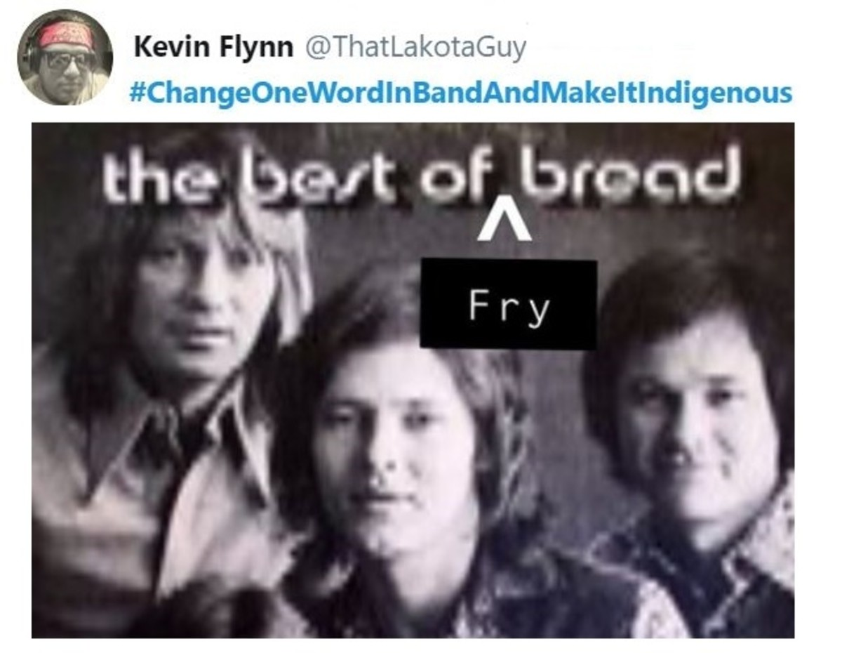 #NativeHumor - Add a word to a band name to make it Indigenous - fun tweets