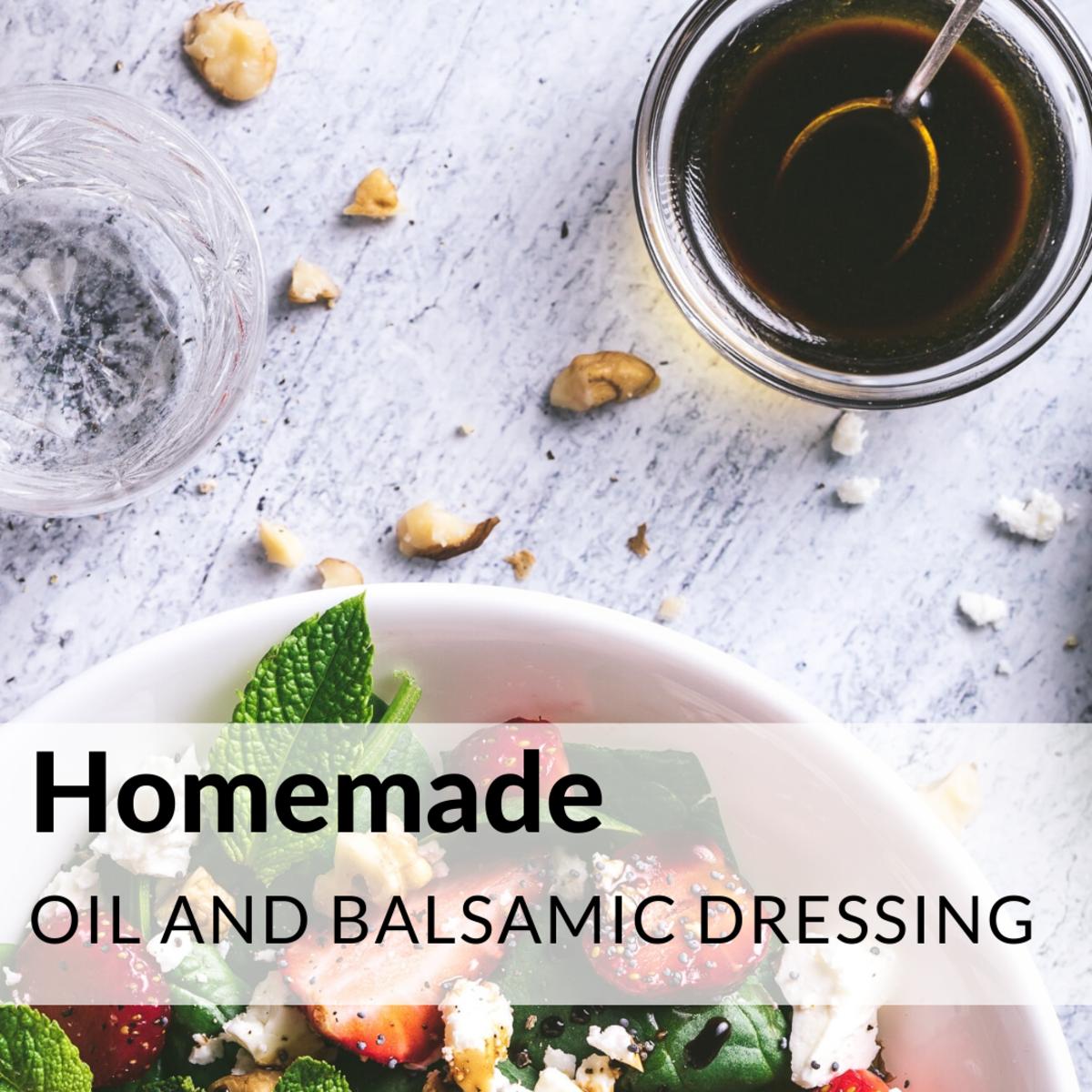 Homemade Oil and Balsamic Vinegar Salad Dressing