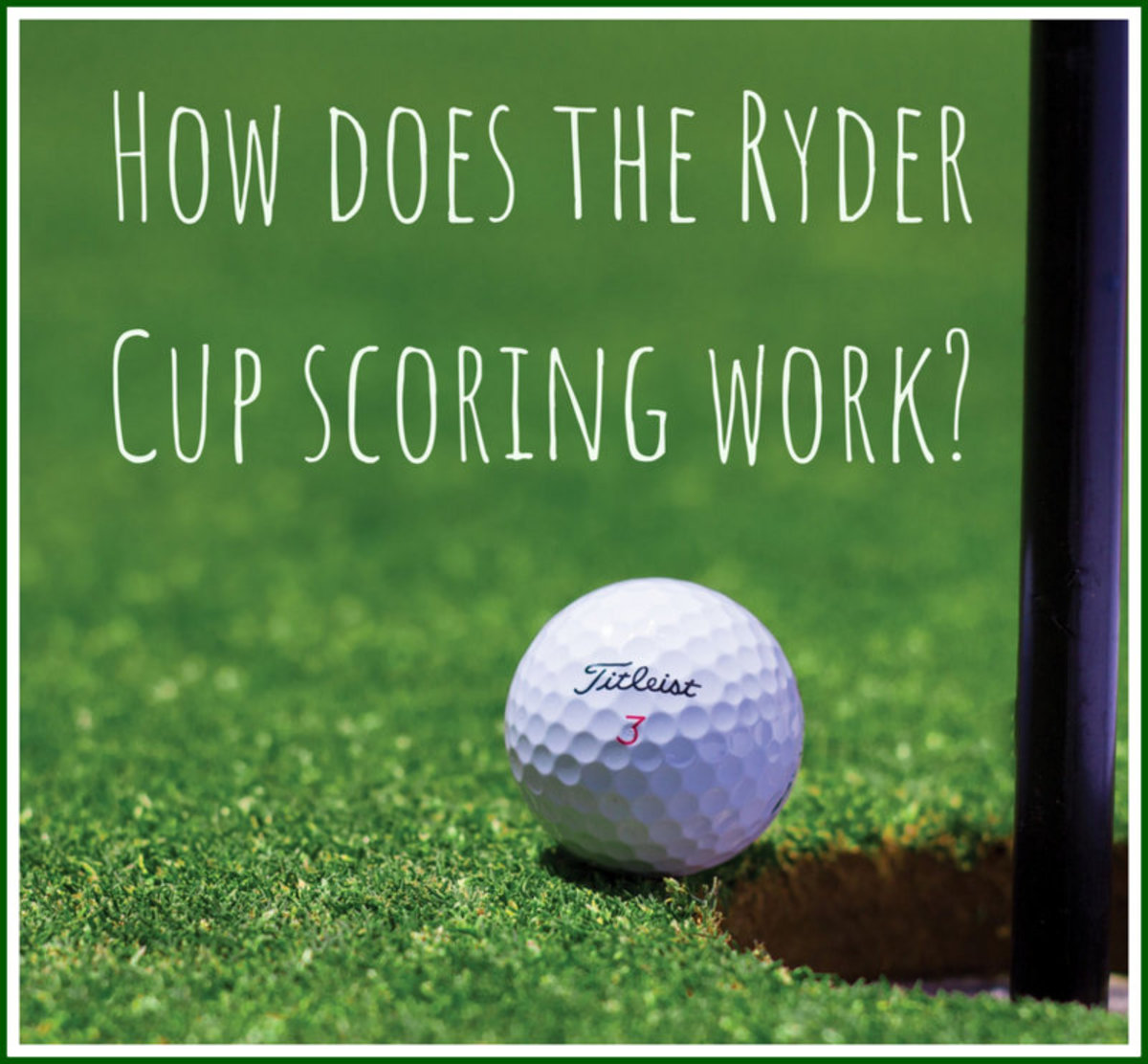 How Does the Ryder Cup Scoring Work?