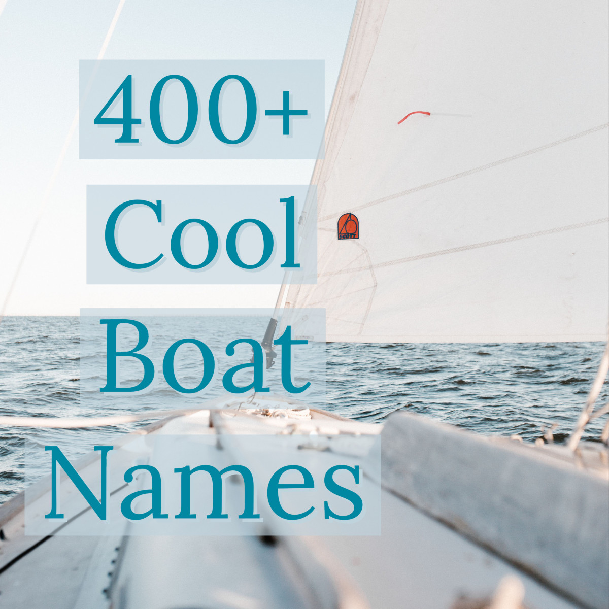 400 Cool And Unique Boat Name Ideas Skyaboveus