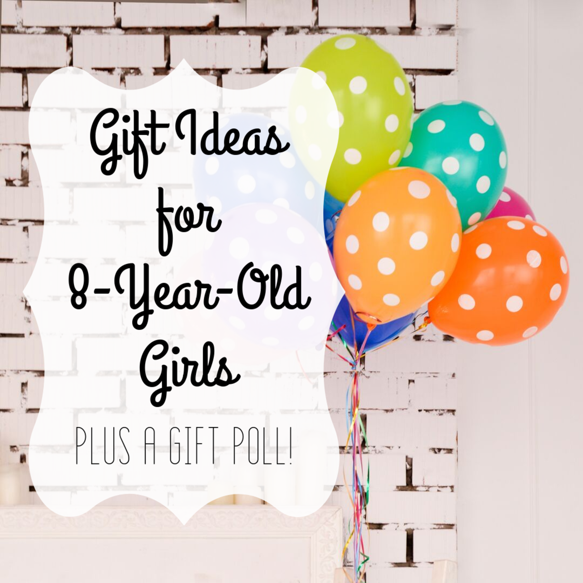 See some of the most popular gift ideas for 8-year-old girls over the past few years, and vote on your favorite gift.