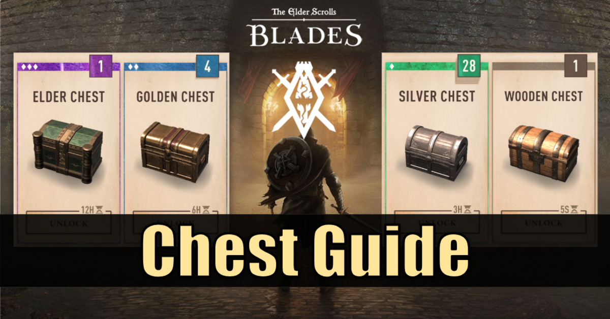 """The Elder Scrolls: Blades"" Chest Guide"
