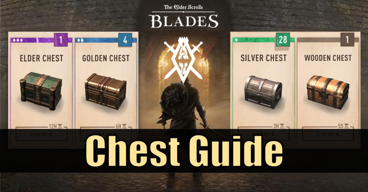 """""""The Elder Scrolls: Blades"""" Chest Guide"""