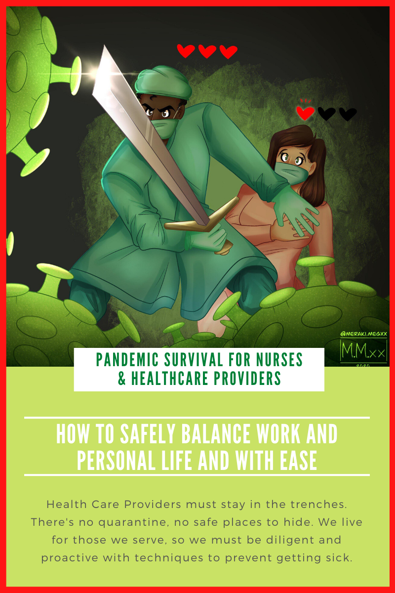 Pandemic Healthcare Workers: How to Stay Safe and Healthy