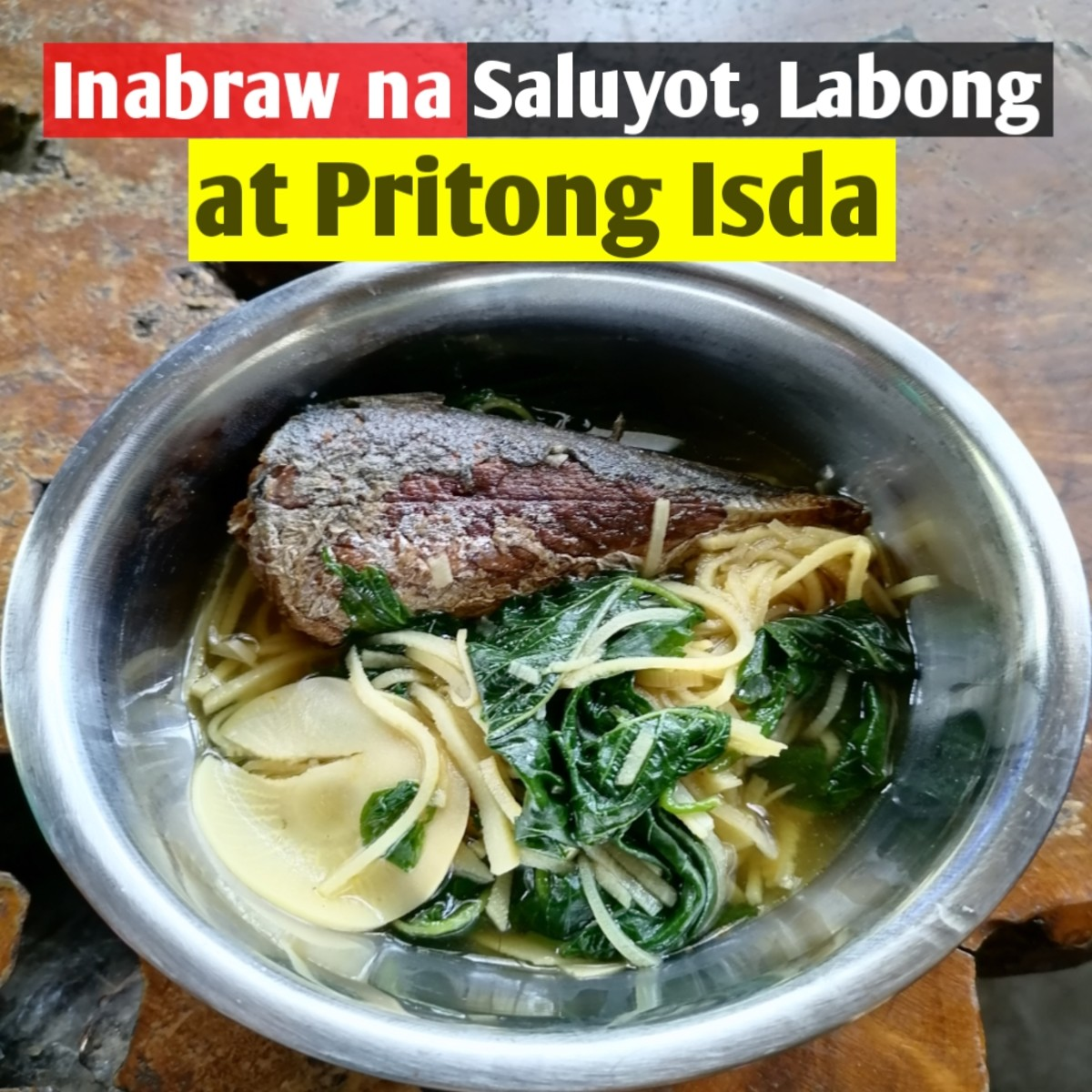 Inabraw na saluyot, labong at pritong isda is a Filipino vegetable stew with fried fish.