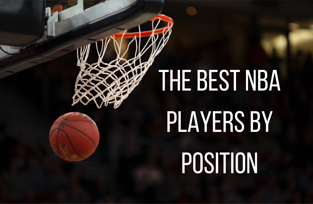 Find out who are some of the best NBA players by their respective positions.