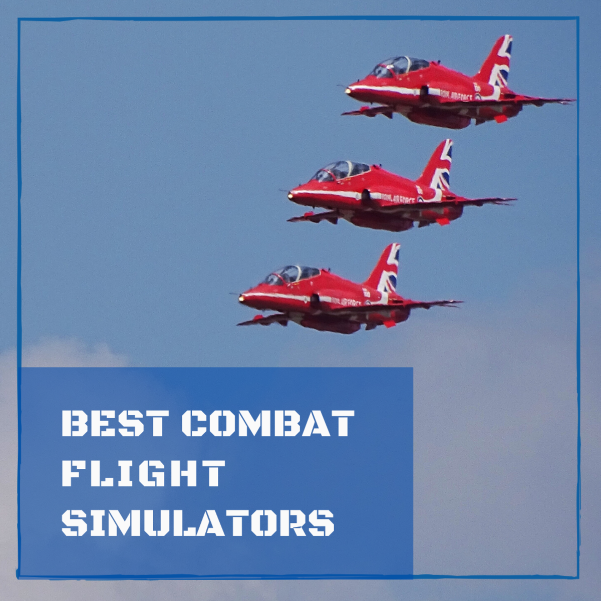 Best Combat Flight Simulators