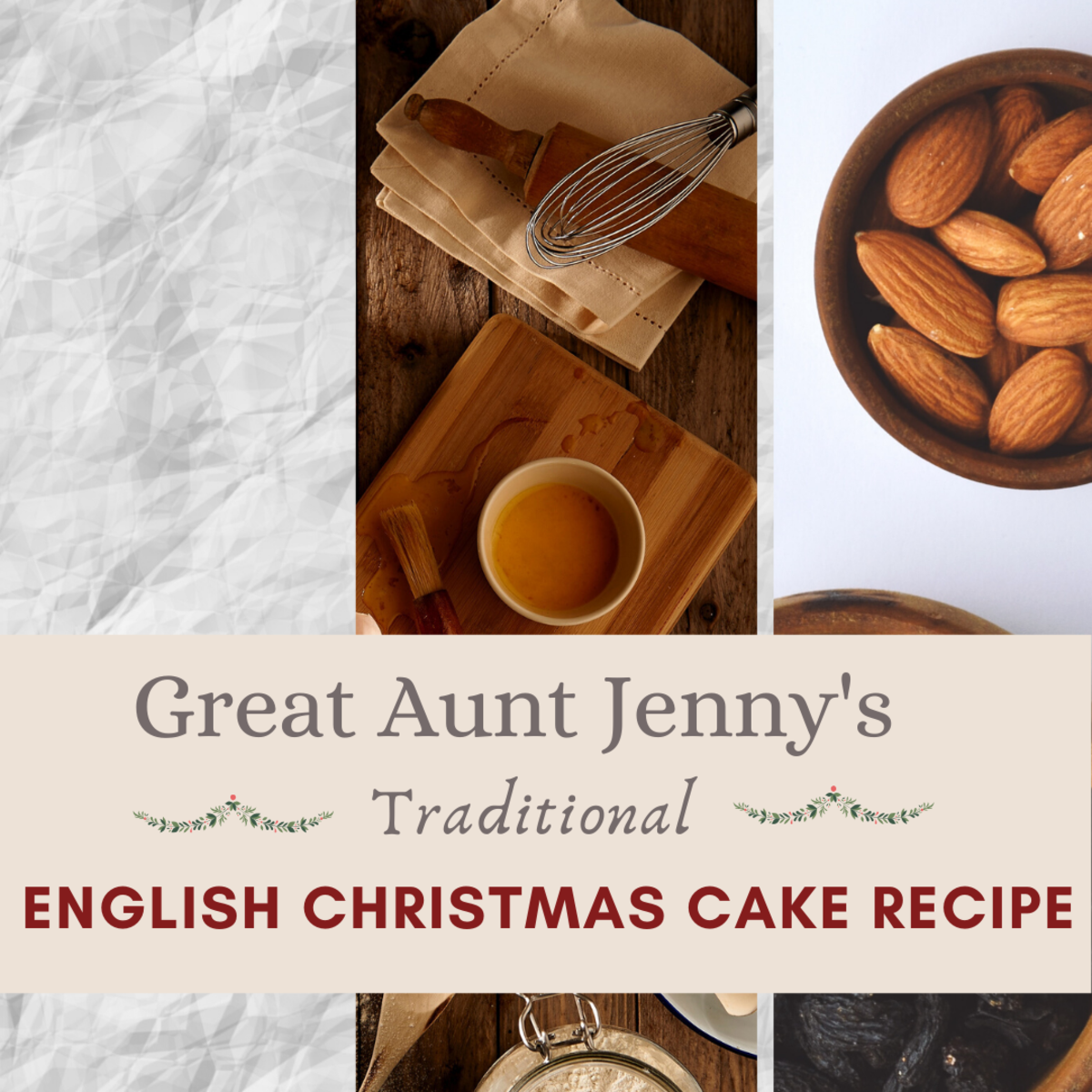 A Traditional English Christmas Cake Recipe
