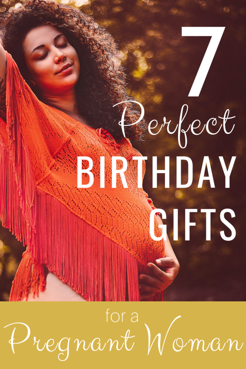 7 Perfect Birthday Gifts For Your Pregnant Wife Girlfriend Or