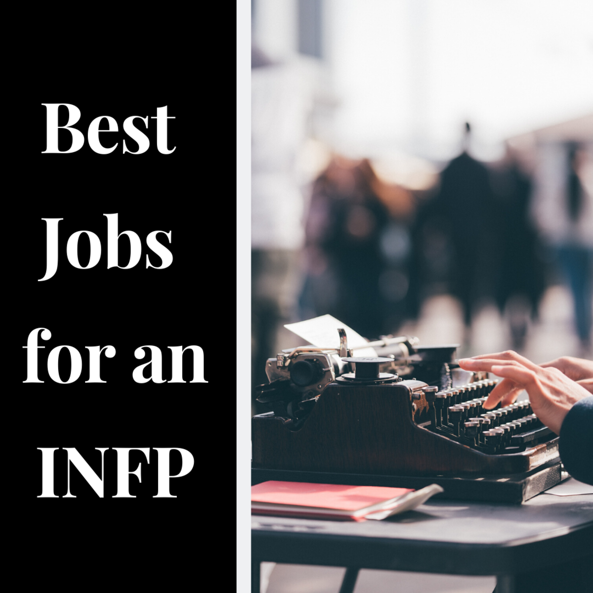 INFP personality types make for great writers and psychologists.