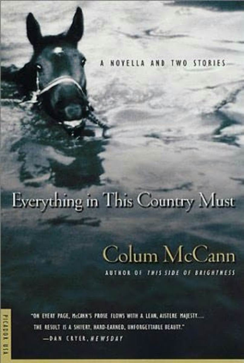 """""""Everything in This Country Must"""" by Colum McCann: An Analysis"""