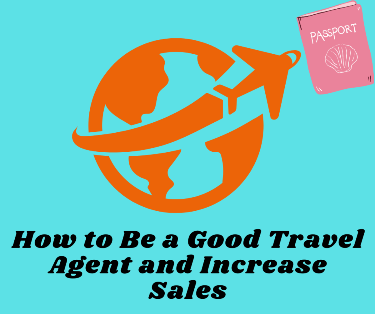 How to Be a Good Travel Agent and Increase Sales