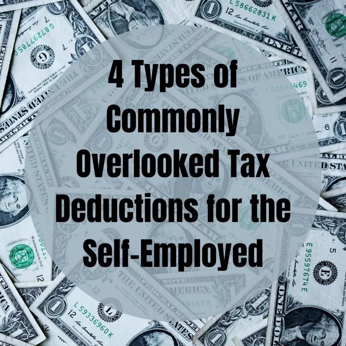 4 Types of Commonly Overlooked Self-Employed Tax Deductions