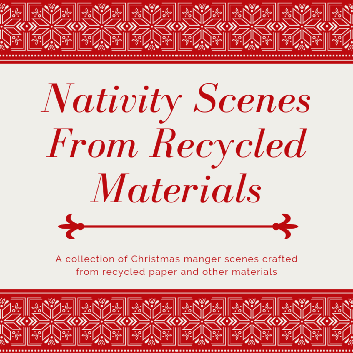 Mangers or Nativity Scene Displays Using Recycled Papers and Materials
