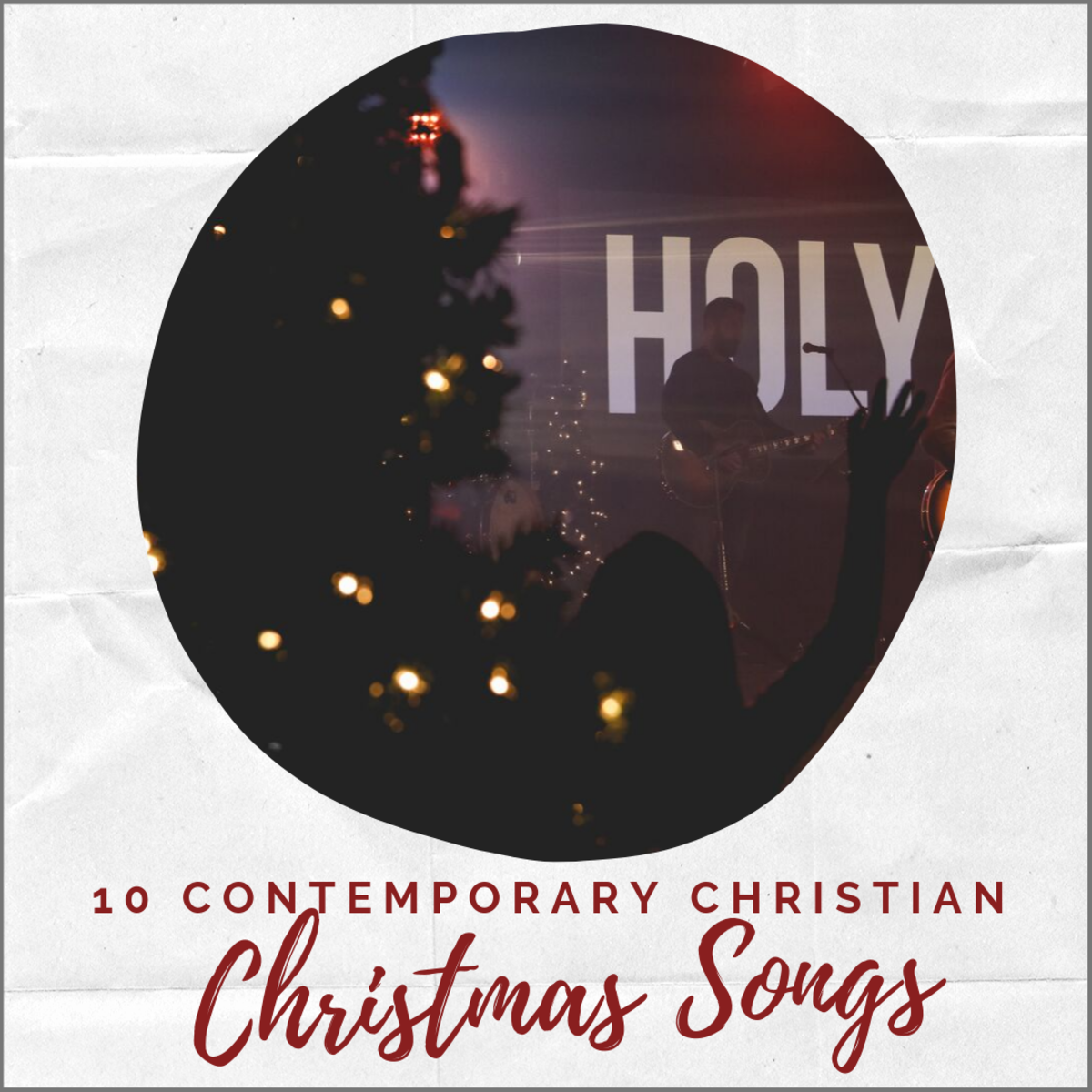 10 Contemporary Christian Christmas Songs