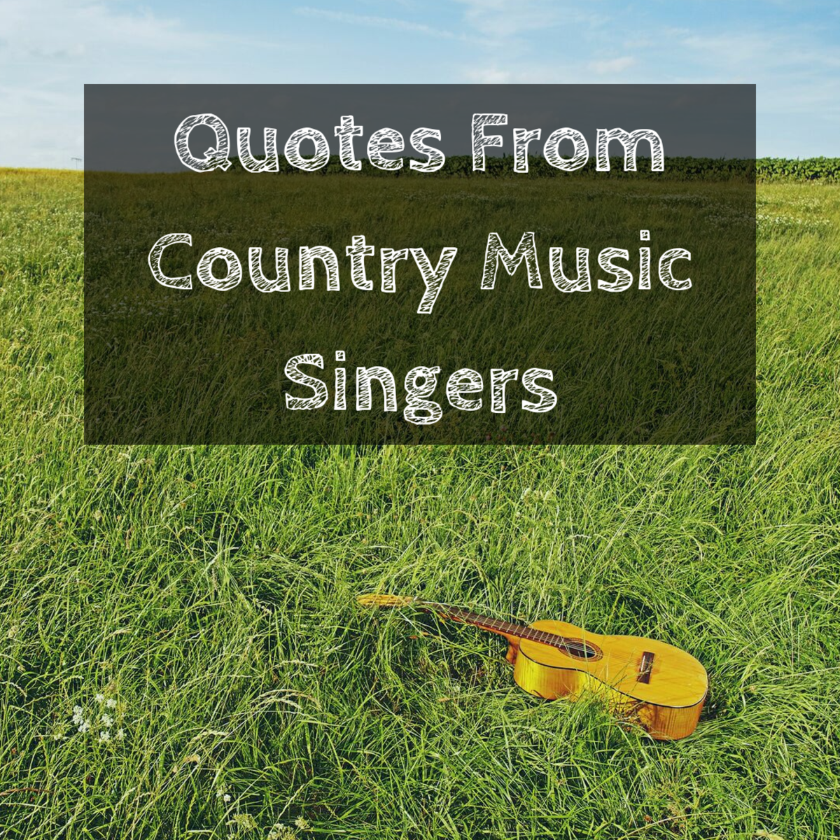 Enjoy some quotes about life from famous country music stars.