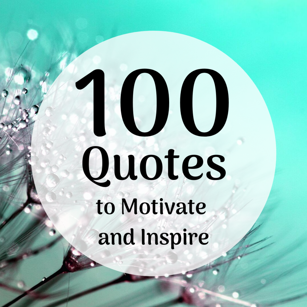 100 Motivational Sayings and Quotes