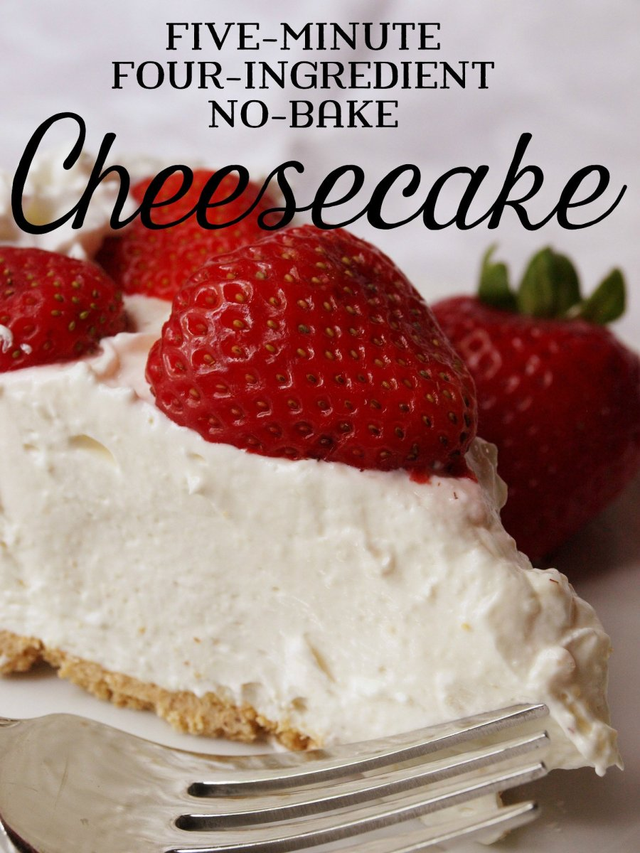 Five-Minute Four-Ingredient No-Bake Cheesecake