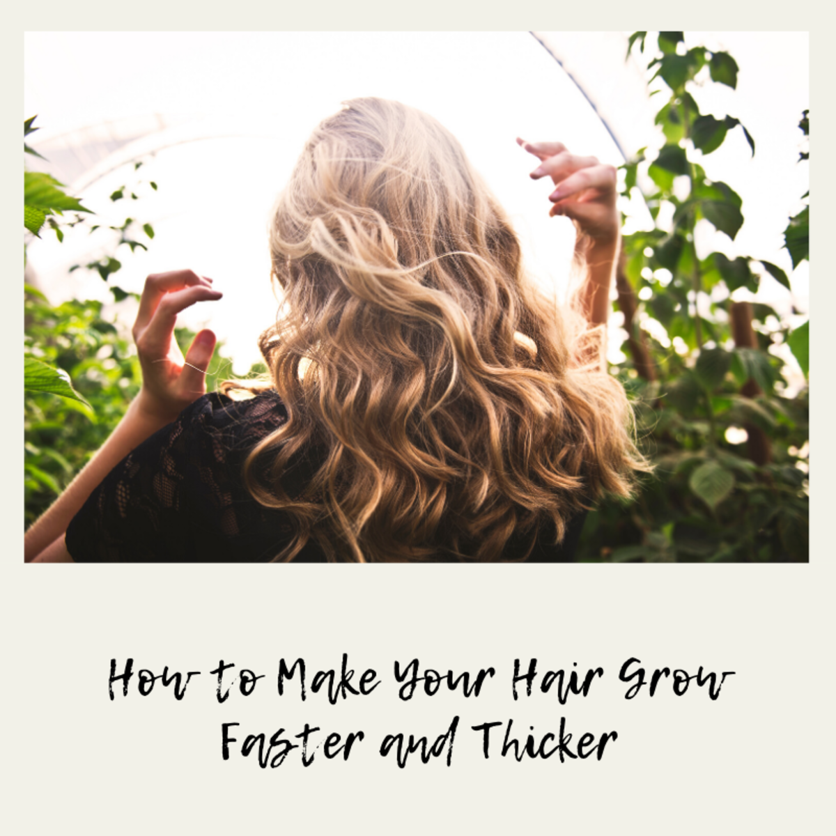 Four Tips to Make Your Hair Grow Faster and Thicker