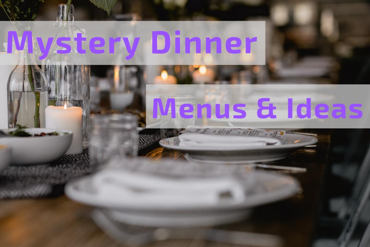 Mystery Dinner Ideas With Menu Items