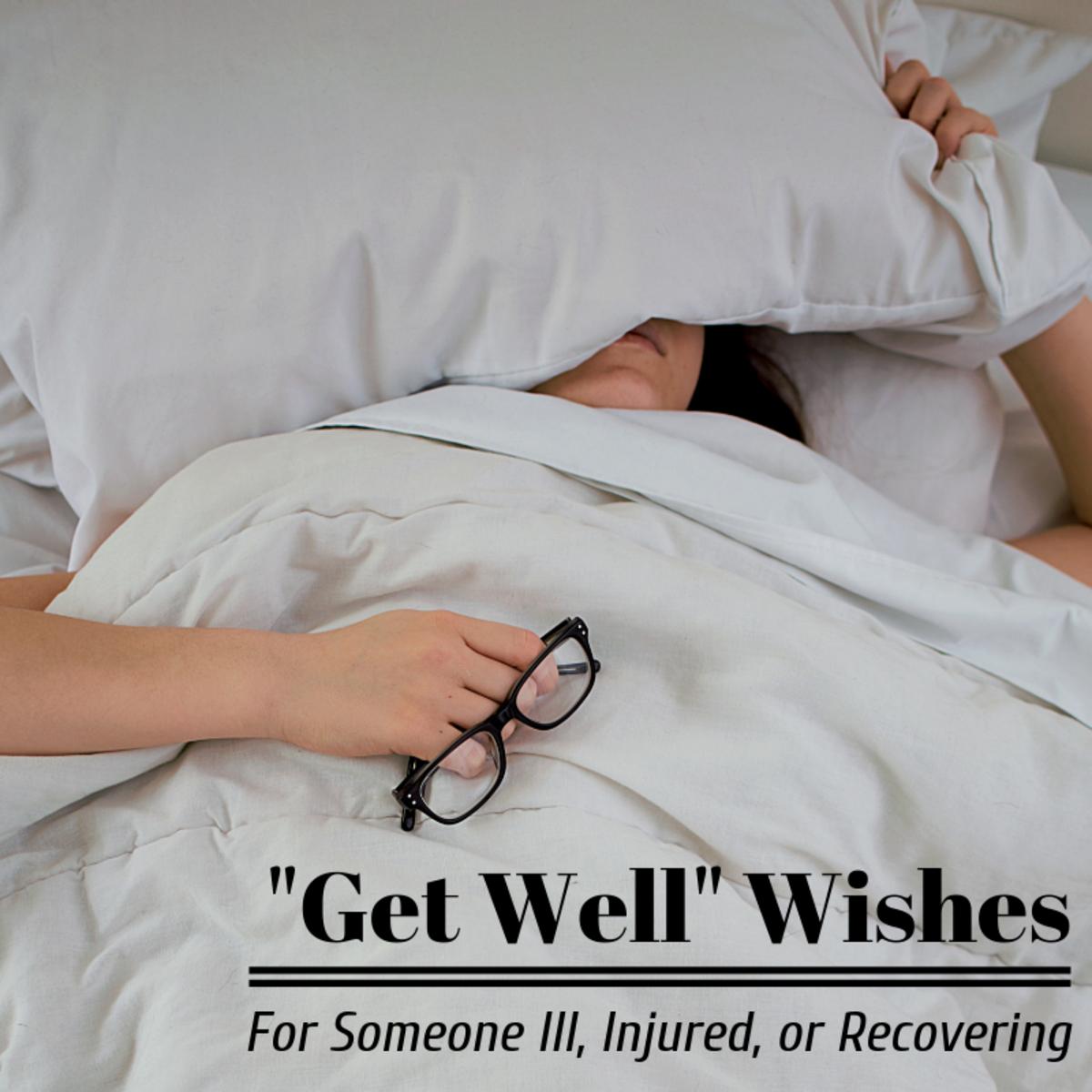 """Get Well"" Wishes to Comfort Someone in Recovery"