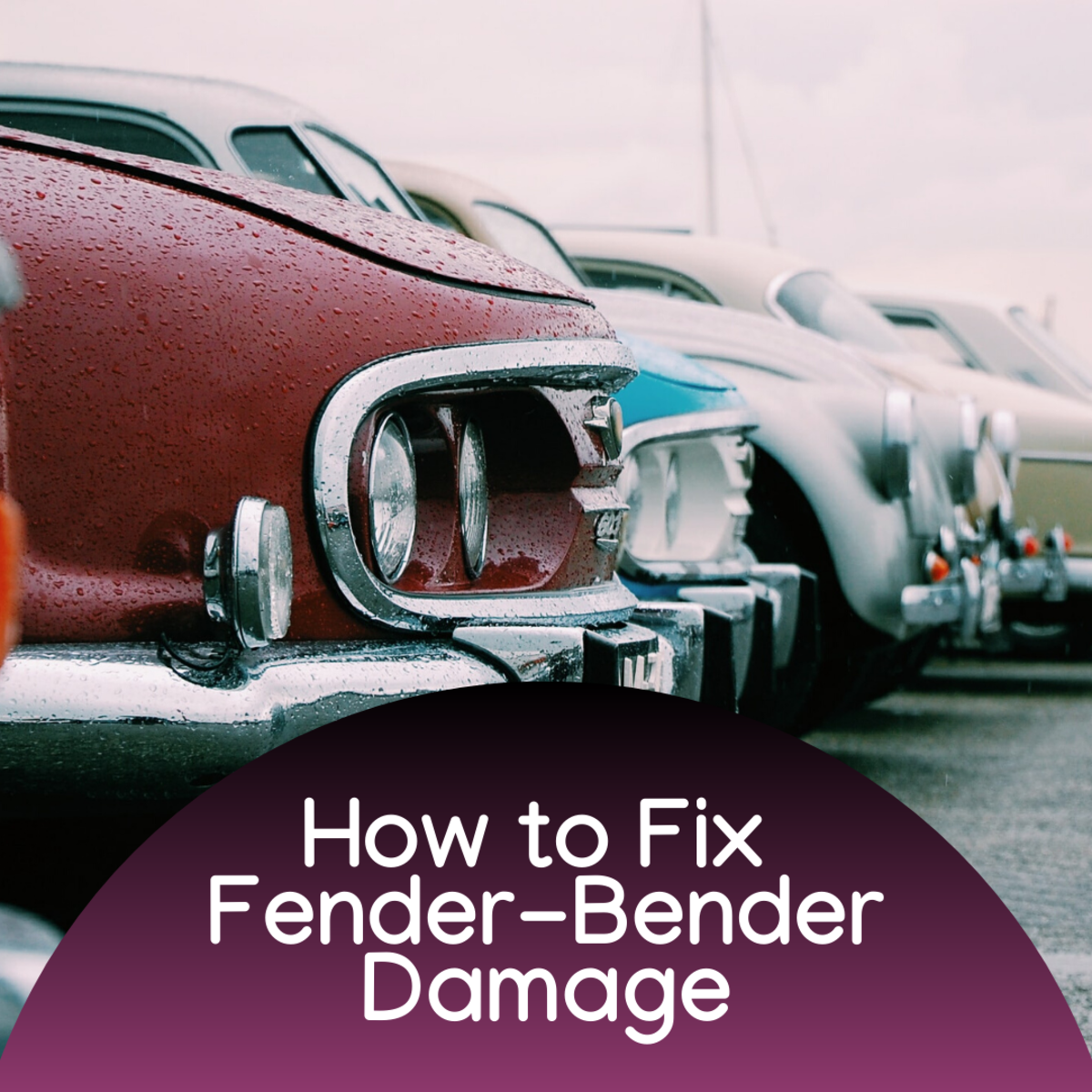 How to Fix Fender-Bender Damage and Save Car Insurance Claims