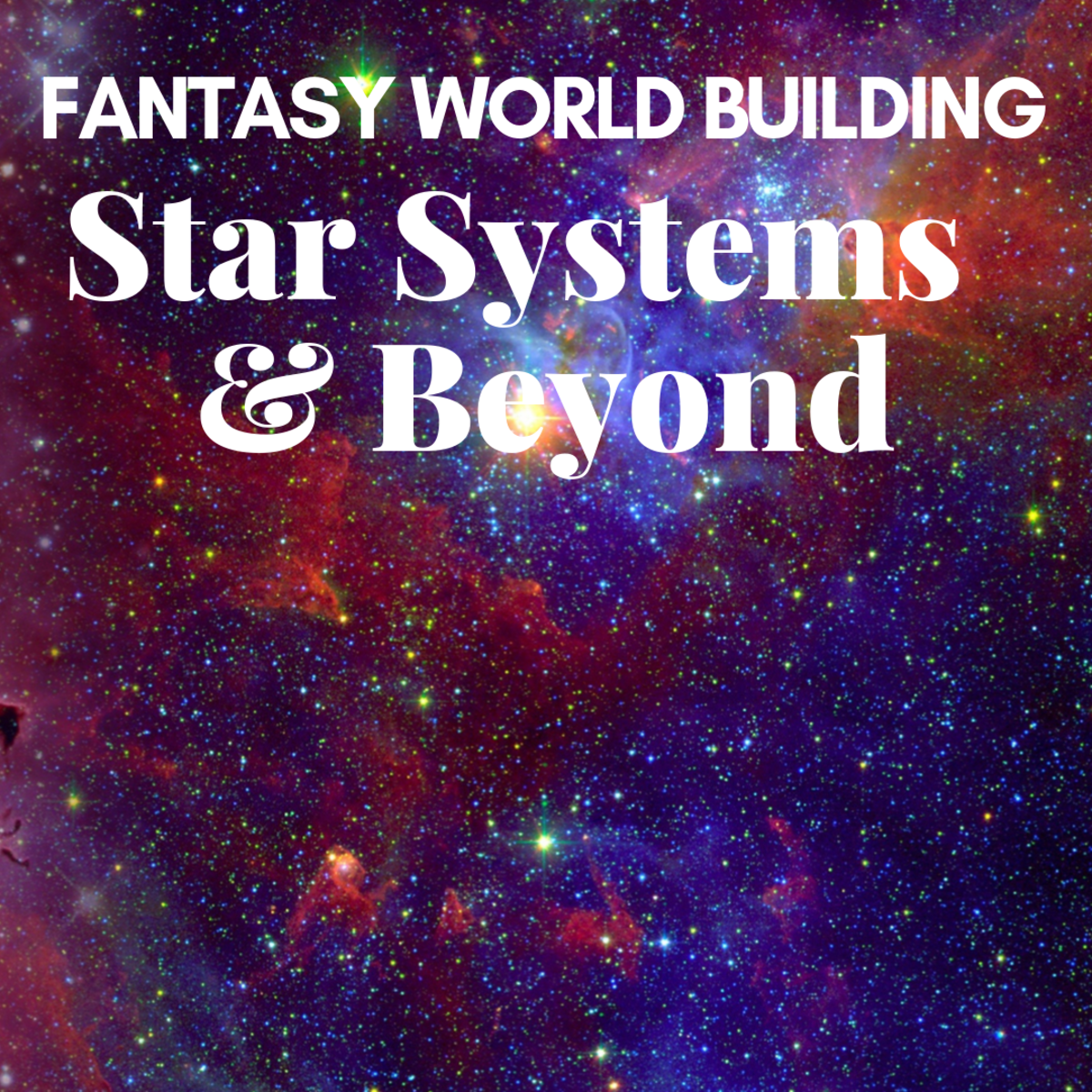 Fantasy World Building: Star Systems and Other External Influences