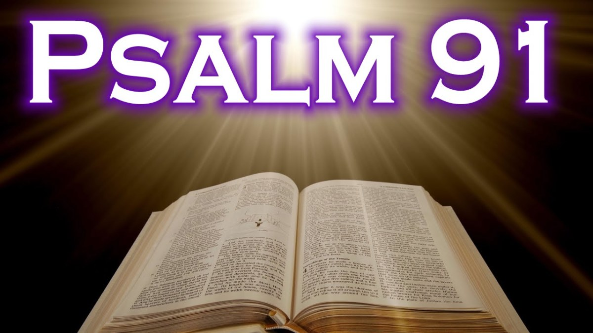 Psalm 91: The Christian Emergency Psalm
