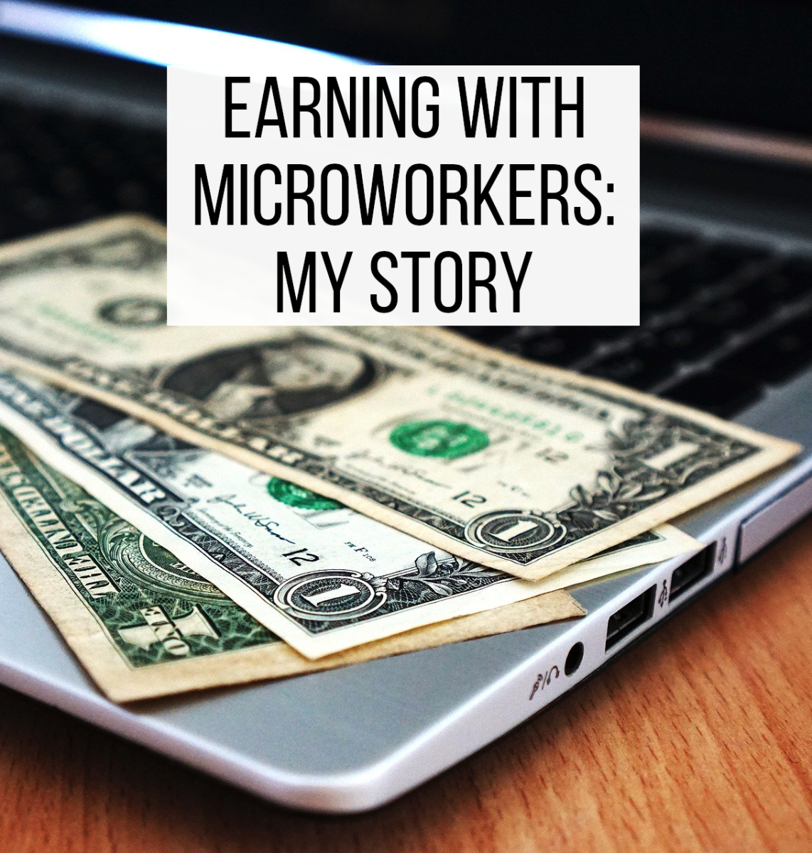 My experience of earning online with Microworkers.