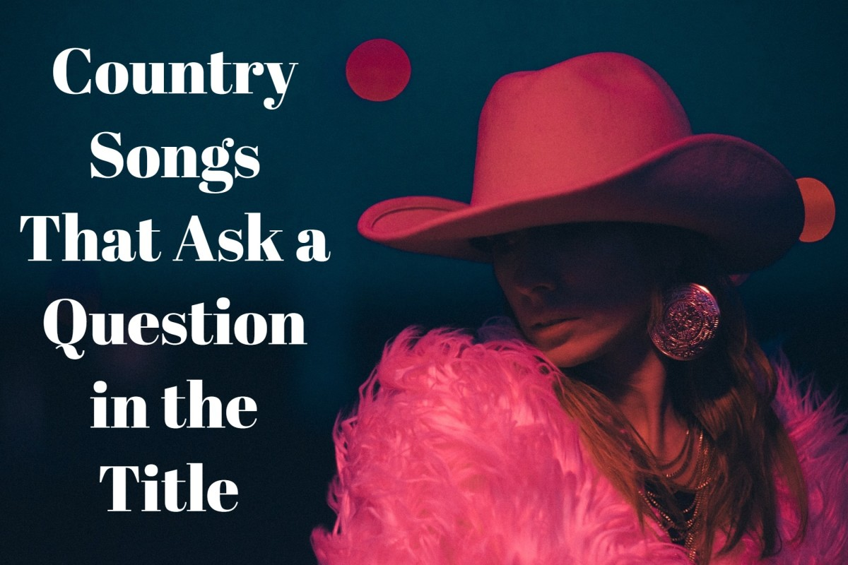 154 Country Songs That Ask a Question in the Title
