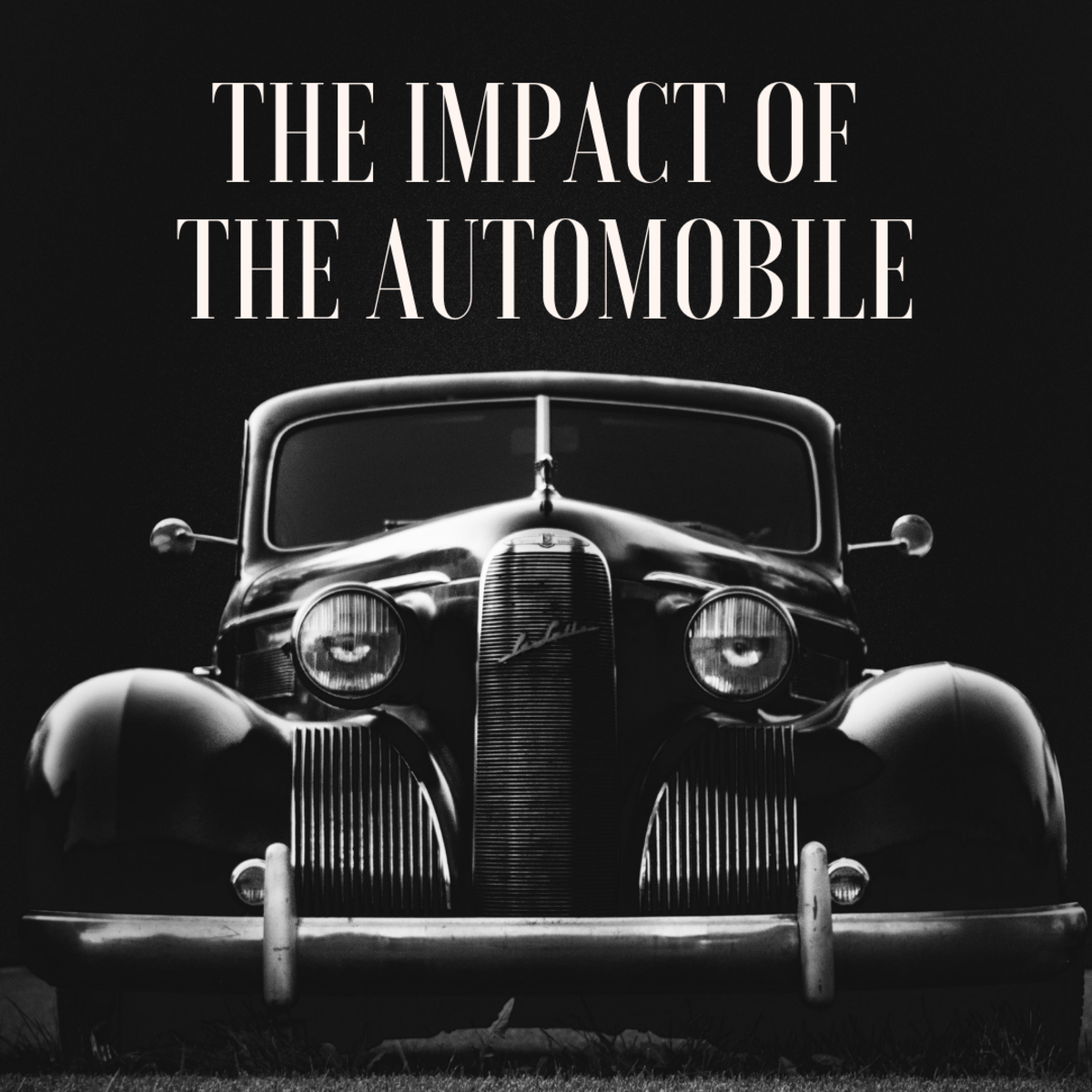The Automobile: Effects/Impact on Society and Changes in Cars Made by Generation