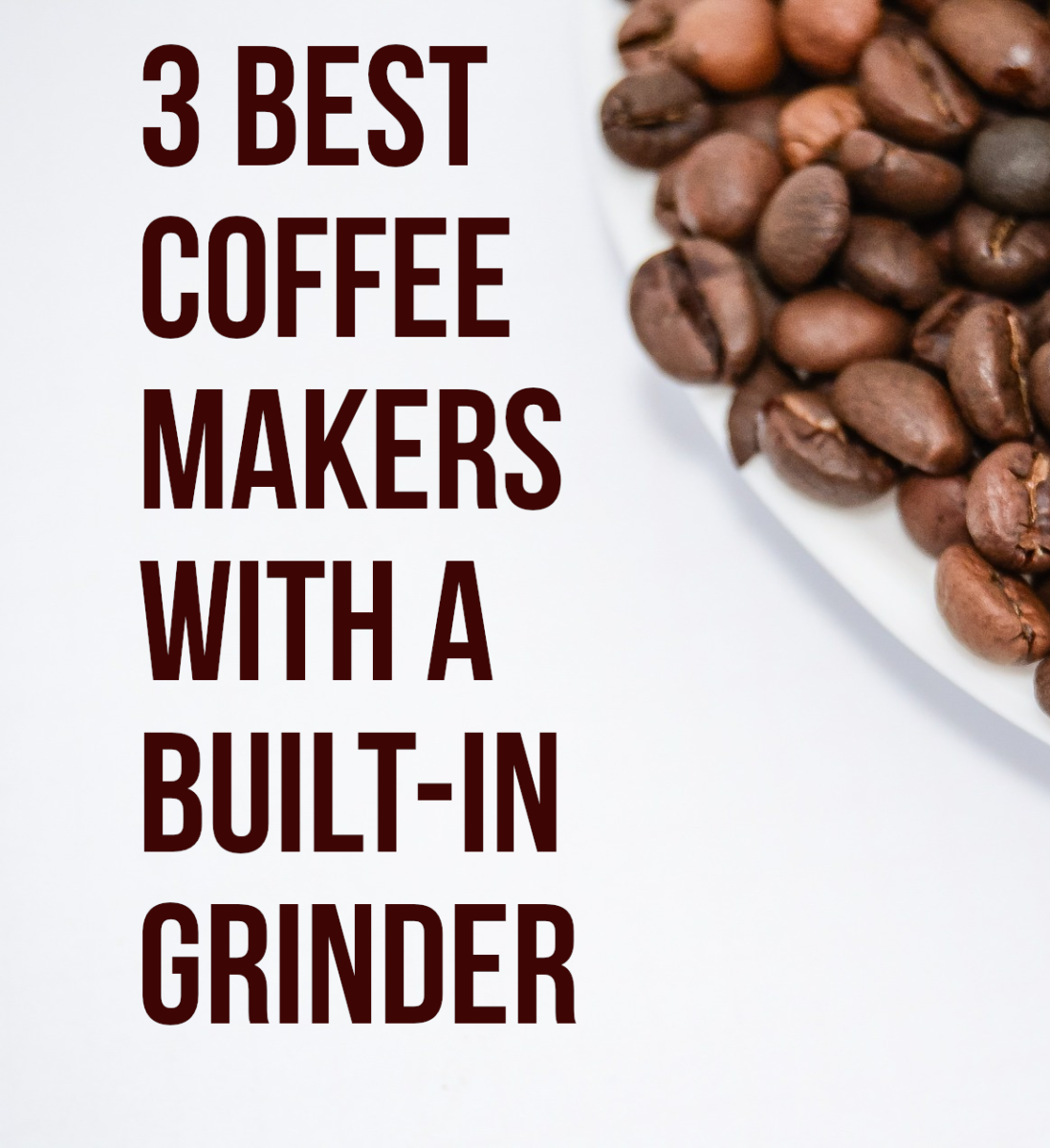 Looking for a coffee maker than can grind and brew? Below are my top 3.
