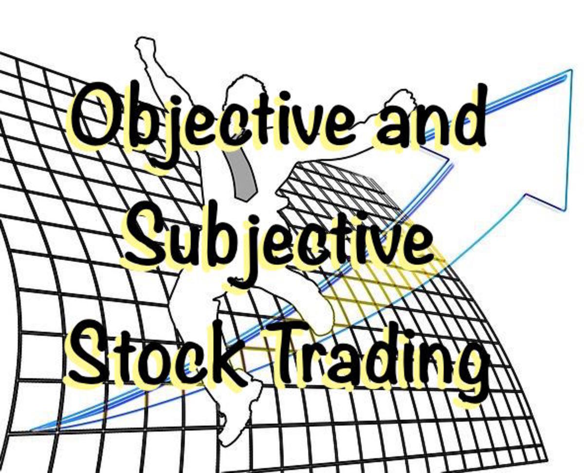 The Pros and Cons of Objective and Subjective Stock Trading