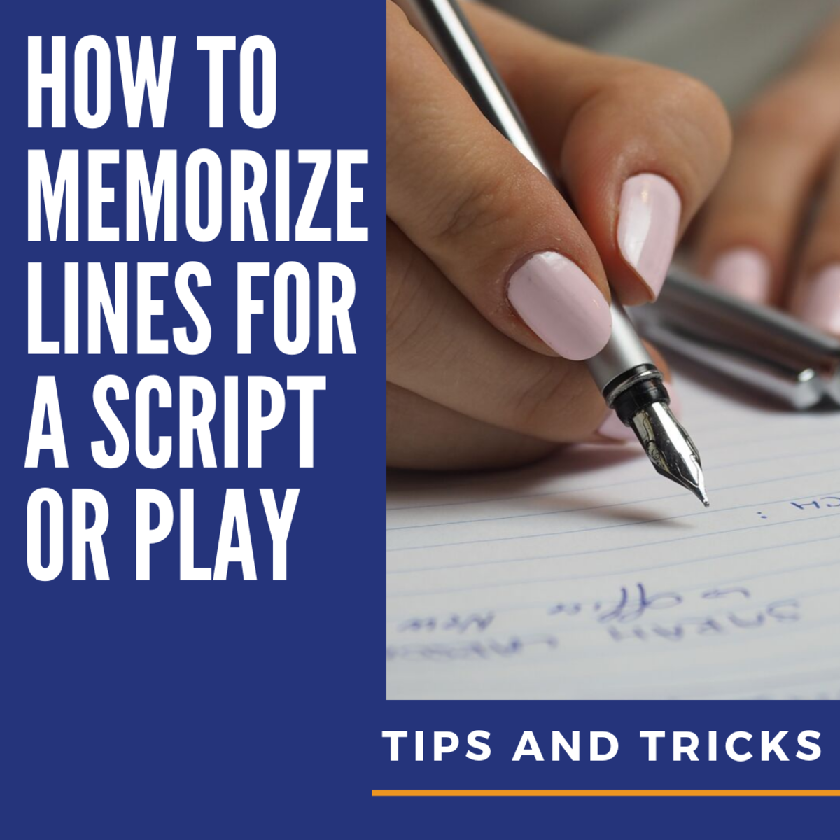 How to Memorize Lines for a Script or Play