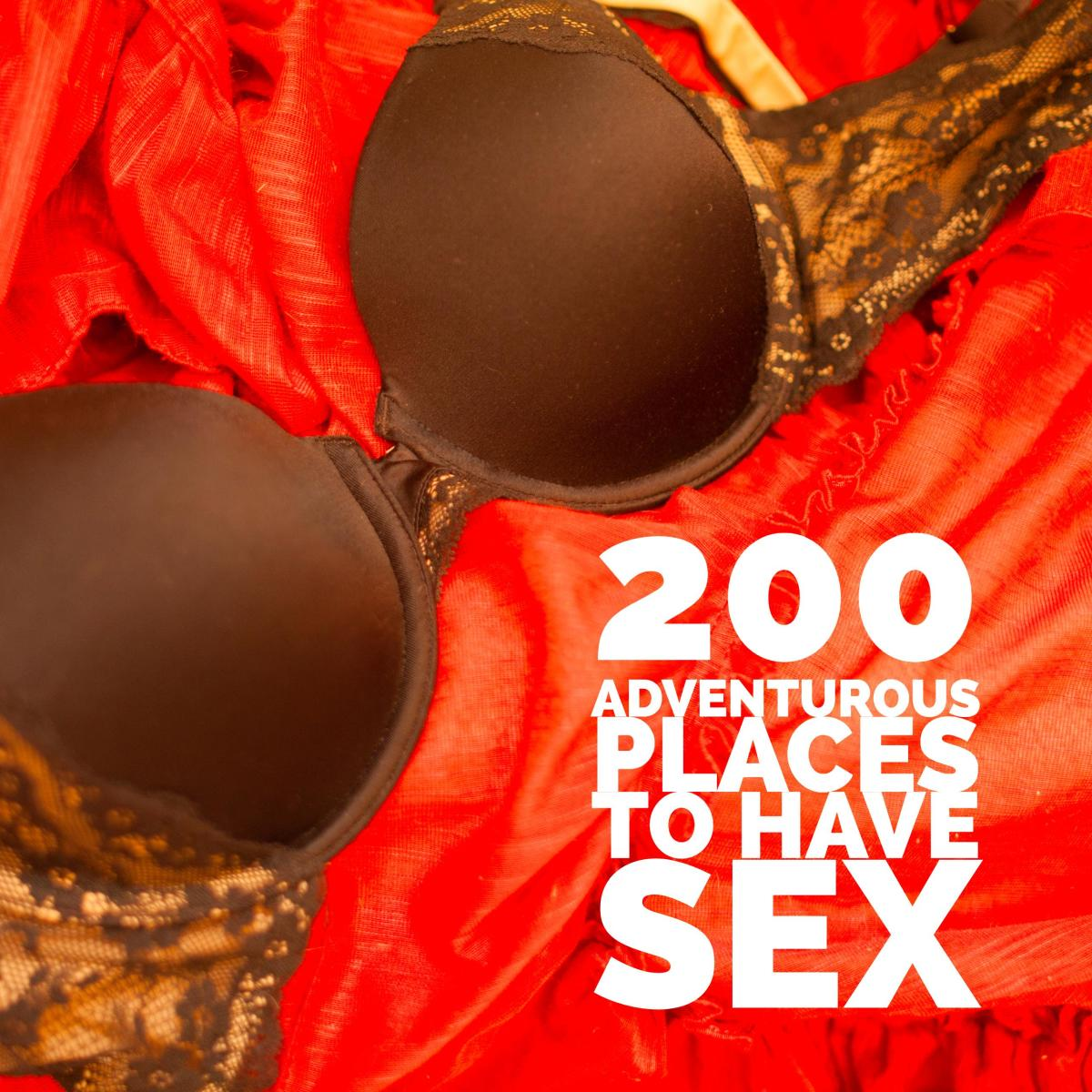 200 Best Places Ever to Have Sex