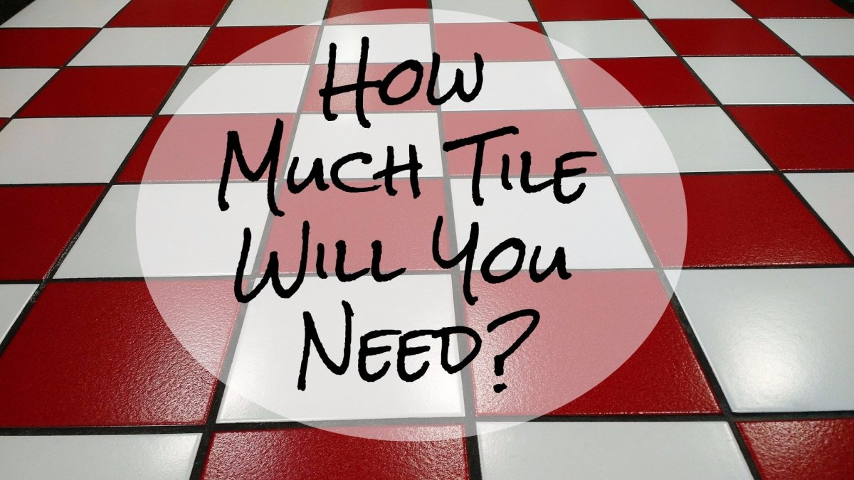 How much tile do I need? Here's an easy calculation to find out.