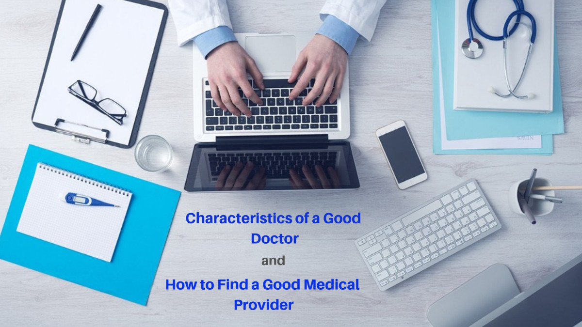 7 Characteristics of a Good Doctor and How to Find One