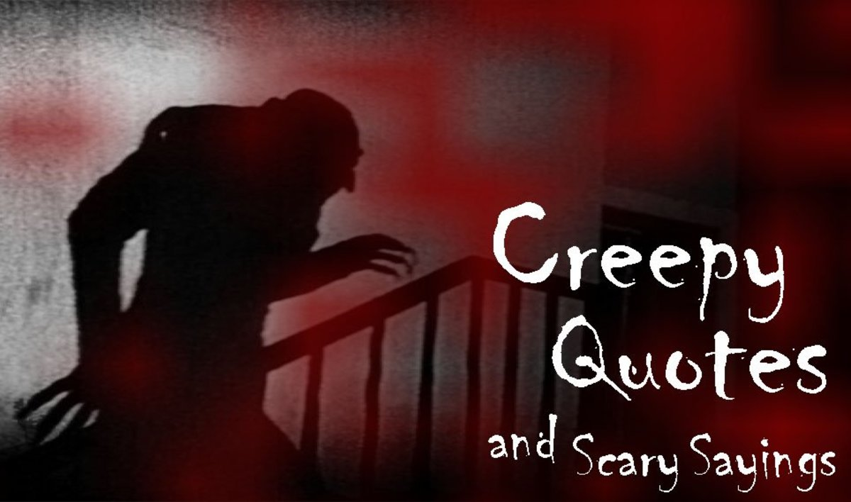 Creepy Quotes and Scary Sayings