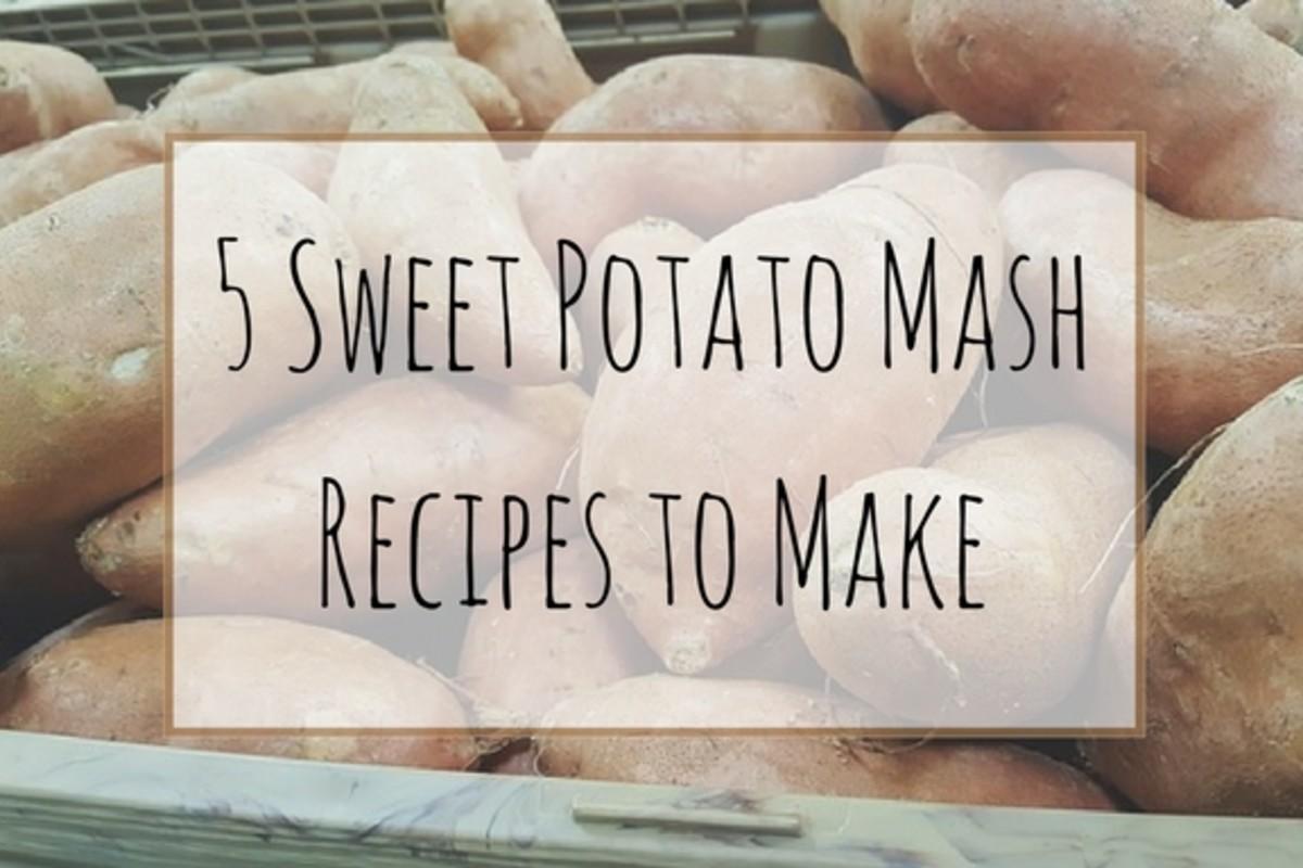 5 Unique Sweet Potato Mash Recipes
