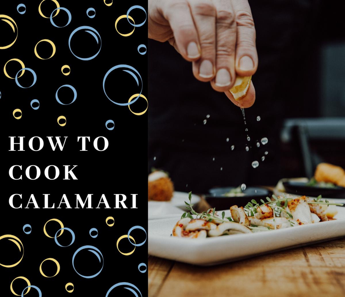 How to Cook Calamari (Squid), With Recipes