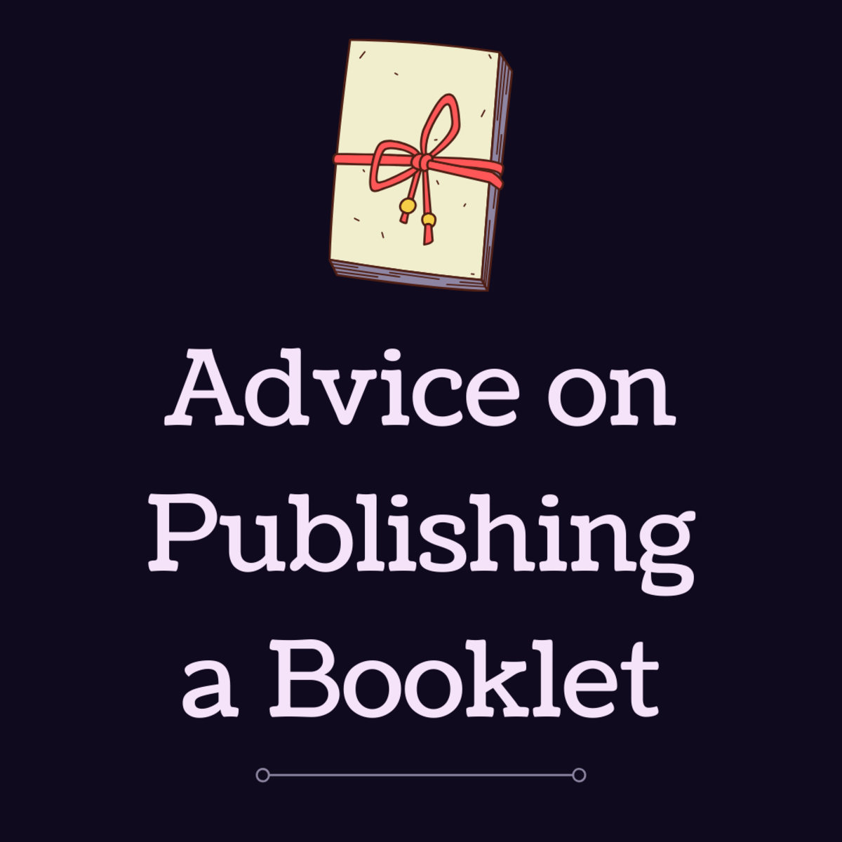 How to Publish a Small Book or Booklet