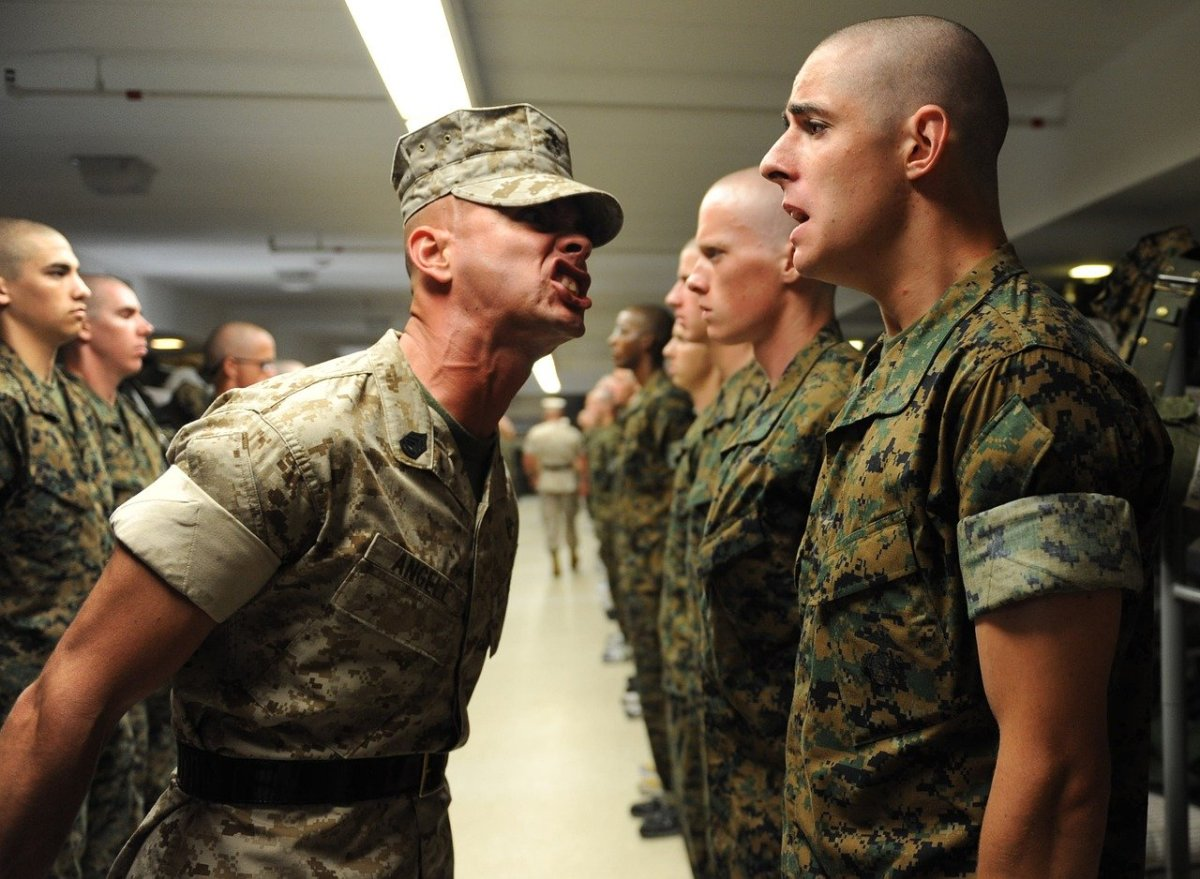 The drill sergeant (who grew up next door to me), yelled in my face the first day of boot camp.